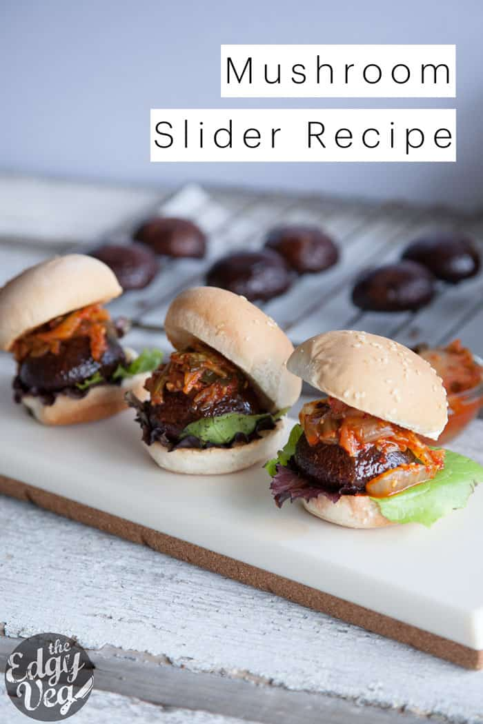 Portobello Mushroom Sliders Veggie Burger Recipe The Edgy Veg