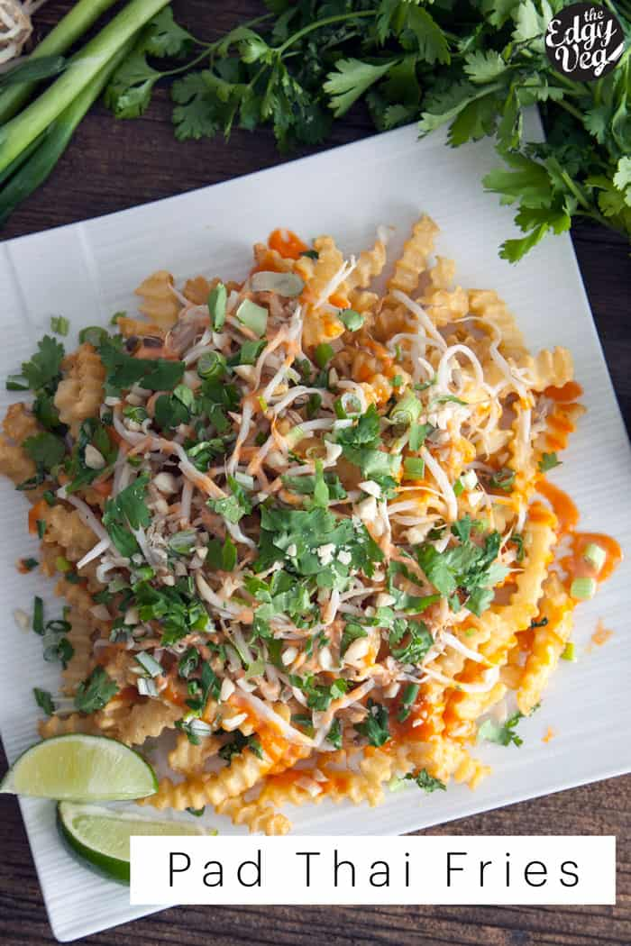 Pad Thai Fries | Vegan Recipe