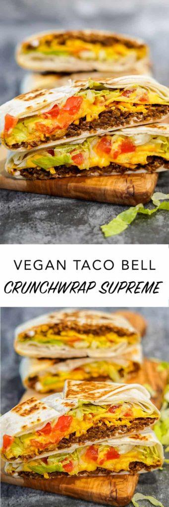 Vegan Taco Bell Crunchwrap Supreme